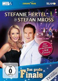 Cover Stefanie Hertel & Stefan Mross - Das grosse Finale [DVD]